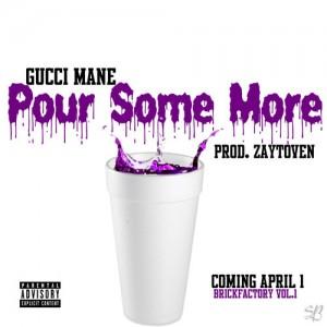 gucci-mane-pour-some-more