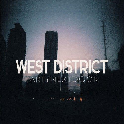 party-next-door-west-district