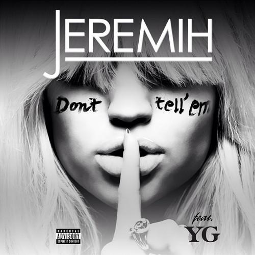 jeremih-dont-tell-em-500x500