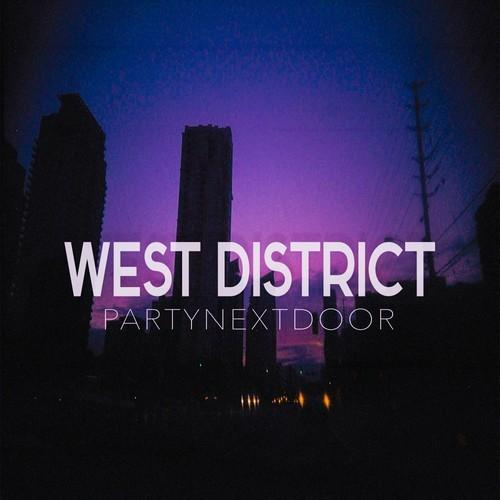 partynextdoor - west district slopped