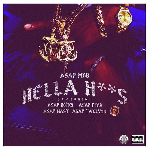 ASAP Mob - Hella Hxxs cover