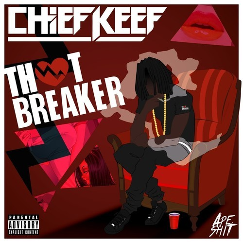 Chief Keef - Thot Breaker cover
