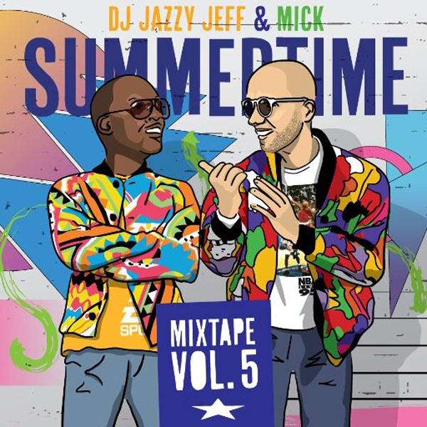 DJ Jazzy Jeff & MICK - Summertime cover