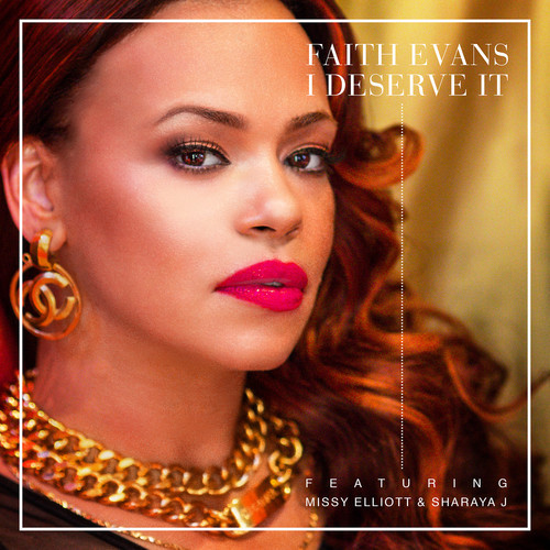 Faith Evans -  I Deserve It cover