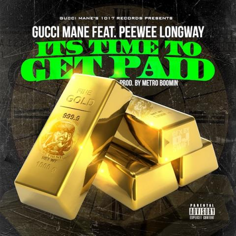 Gucci Mane - Time To Get Paid cover