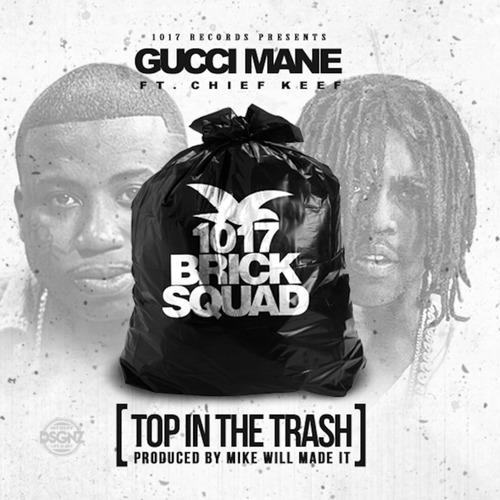 Gucci Mane - Top In The Trash cover