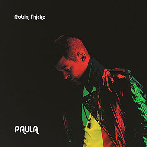Robin Thicke - Paula album over