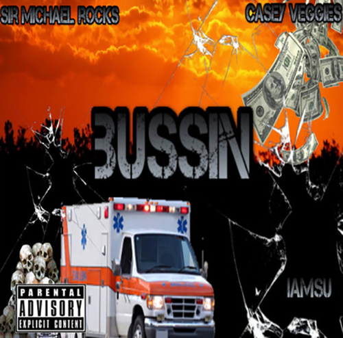 Sir Michael Rocks - Bussin cover