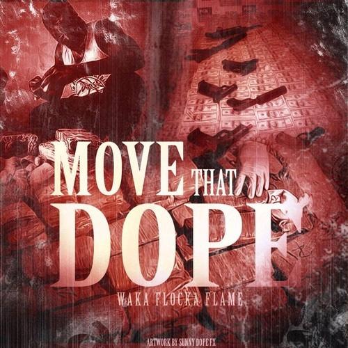 Waka Flocka - Move That Dope cover