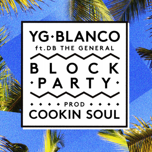 YG & Blanco - Block Party cover