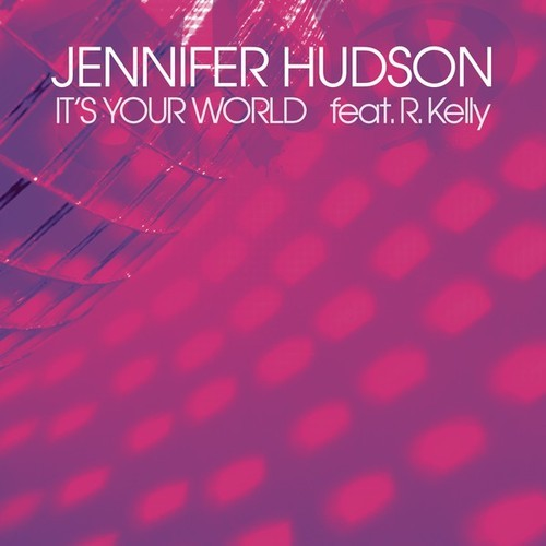 Jennifer Hudson - Its Your World cover