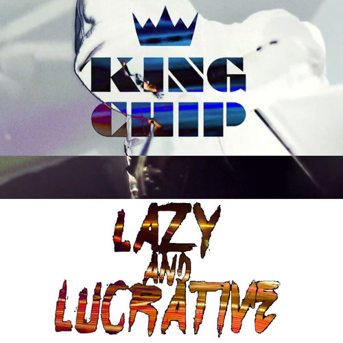 King Chip - Lazy & Lucrative cover