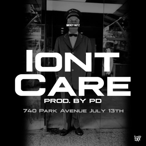 Mickey Factz - Iont Care cover