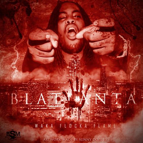 Waka Flocka - Blatlanta