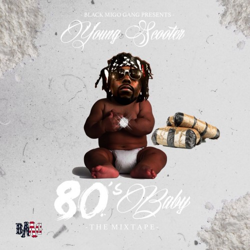 Young Scooter - 80s Baby mixtape cover