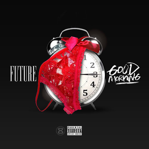 Future - Good Morning cover