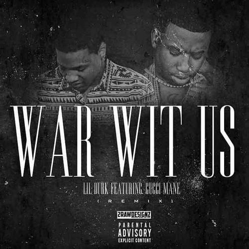 Lil Durk - War Wit Us remix cover