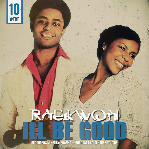 Raekwon - Ill Be Good cover