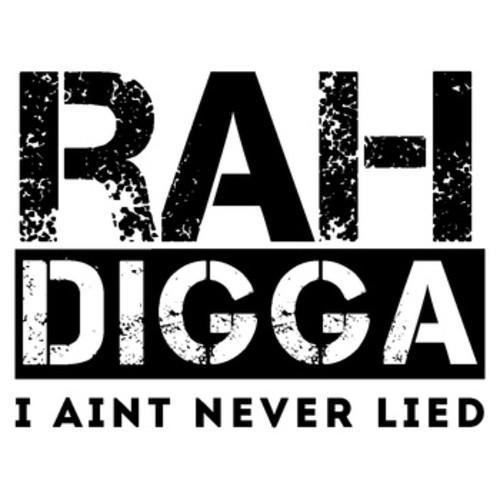 Rah Digga - I Aint Neva Lied cover