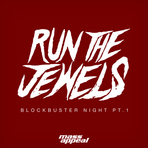 Run The Jewels - Blockbuster Night Pt. 1 cover