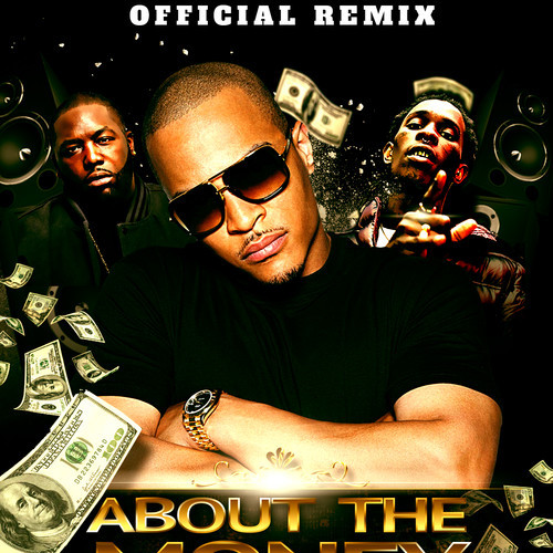 TI - About The Money remix