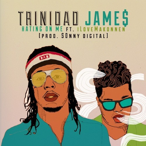 Trinidad Jame$ - Hating On Me cover
