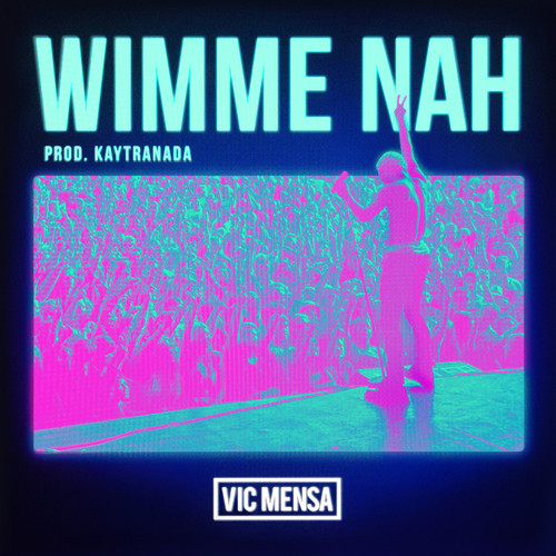 Vic Mensa - Wimme Nah cover