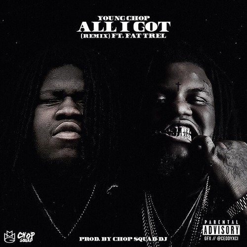 Young Chop - All I Got cover