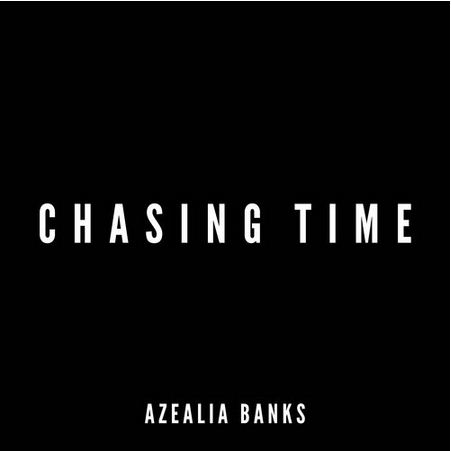 Azalea Banks - Chasing Time cover