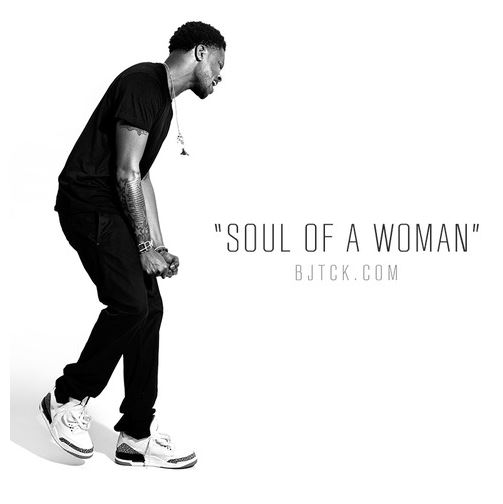 BJ The Chicago Kid - Soul of a Woman cover