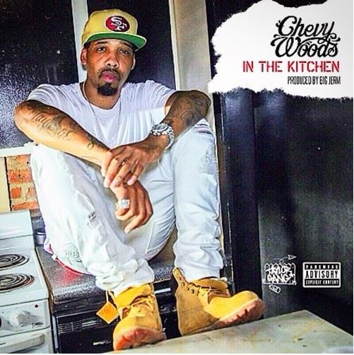 Chevy Woods - In The Kitchen cover