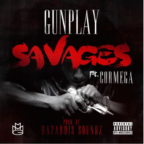 Gunplay - Savages over