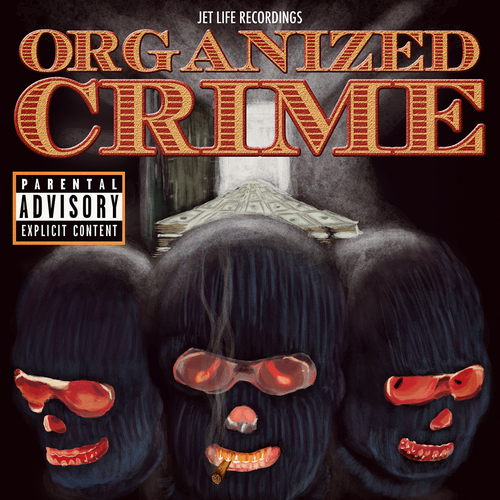 Jet Life - Organized Crime cover