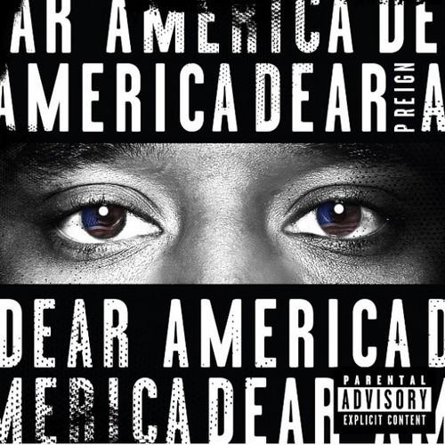 P Reign - Dear America cover