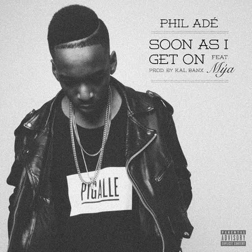 Phil Ade - Soon As I Get On cover