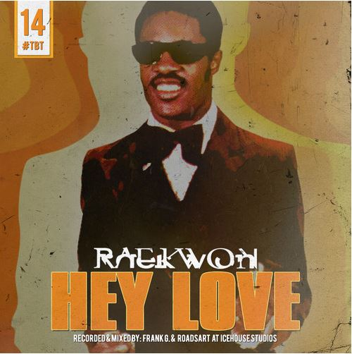 Raekwon - Hey Love cover