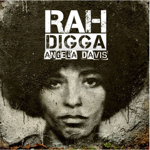 Rah Digga - Angela Davis cover