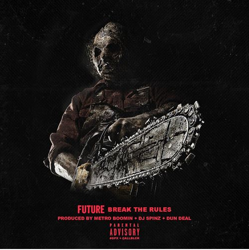 Future - Break The Rules cover