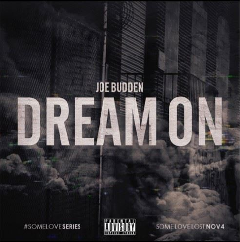 Joe Budden - Dream On cover