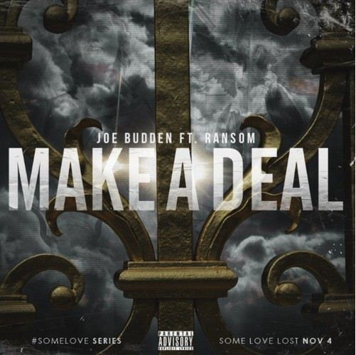 Joe Budden - Make A Deal cover