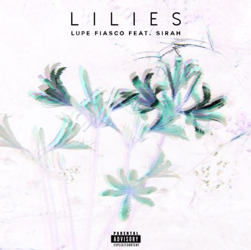 Lupe Fiasco - Lilies cover