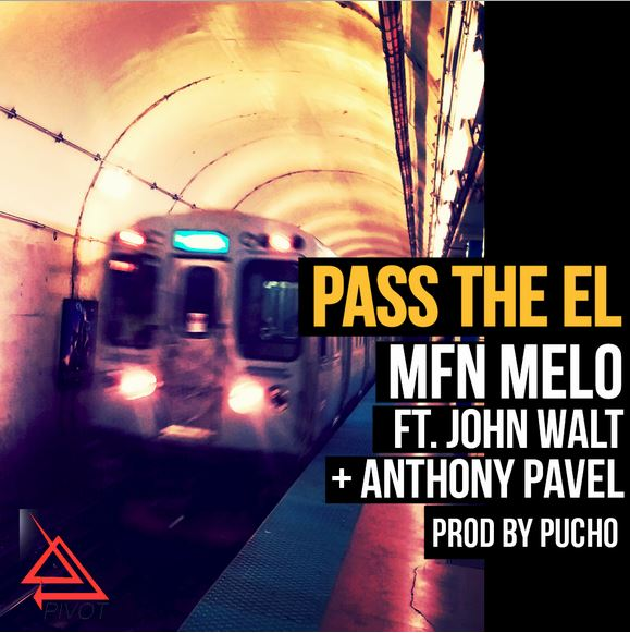 MFN Melo - Pass The El