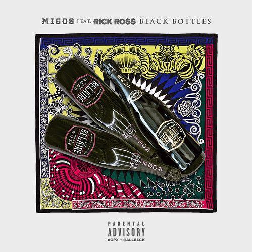Migos - Black Bottles