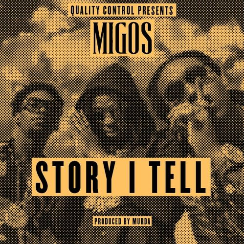 Migos - Story I Tell cover