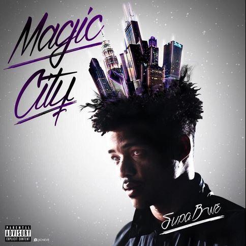 Supa Bwe - Magic City cover