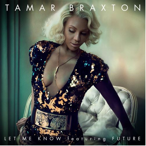 Tamar Braxton - Let Me Know cover