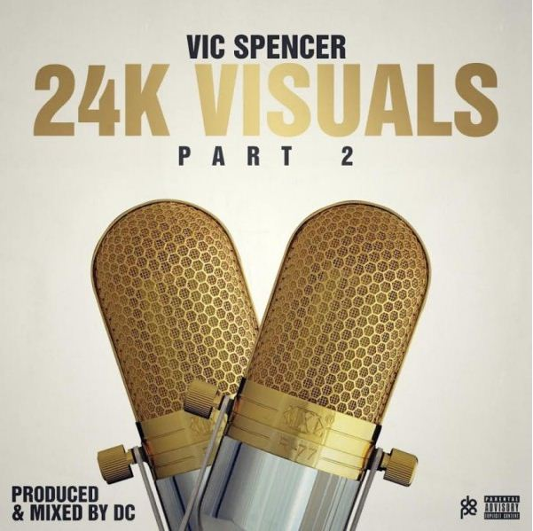 Vic Spencer - 24K visuals 2 cover