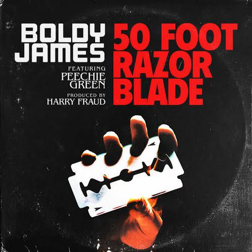Boldy James - 50 Foot Razor Blade