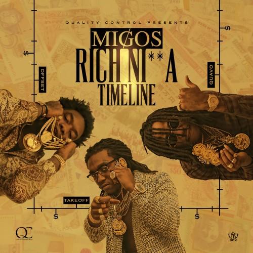 Migos - Rich Nigga Timeline cover