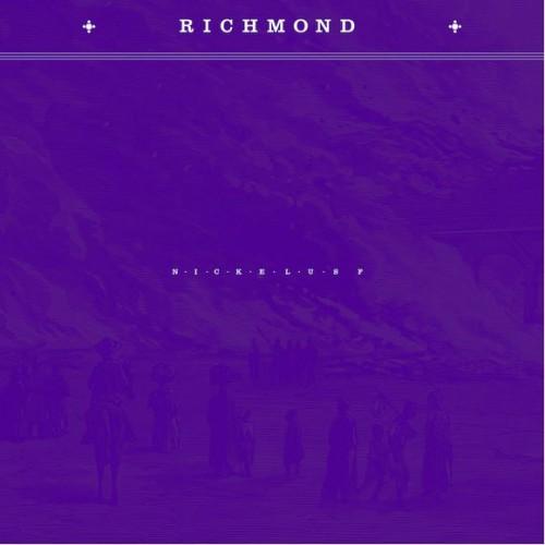 Nickelus F - Richmond
